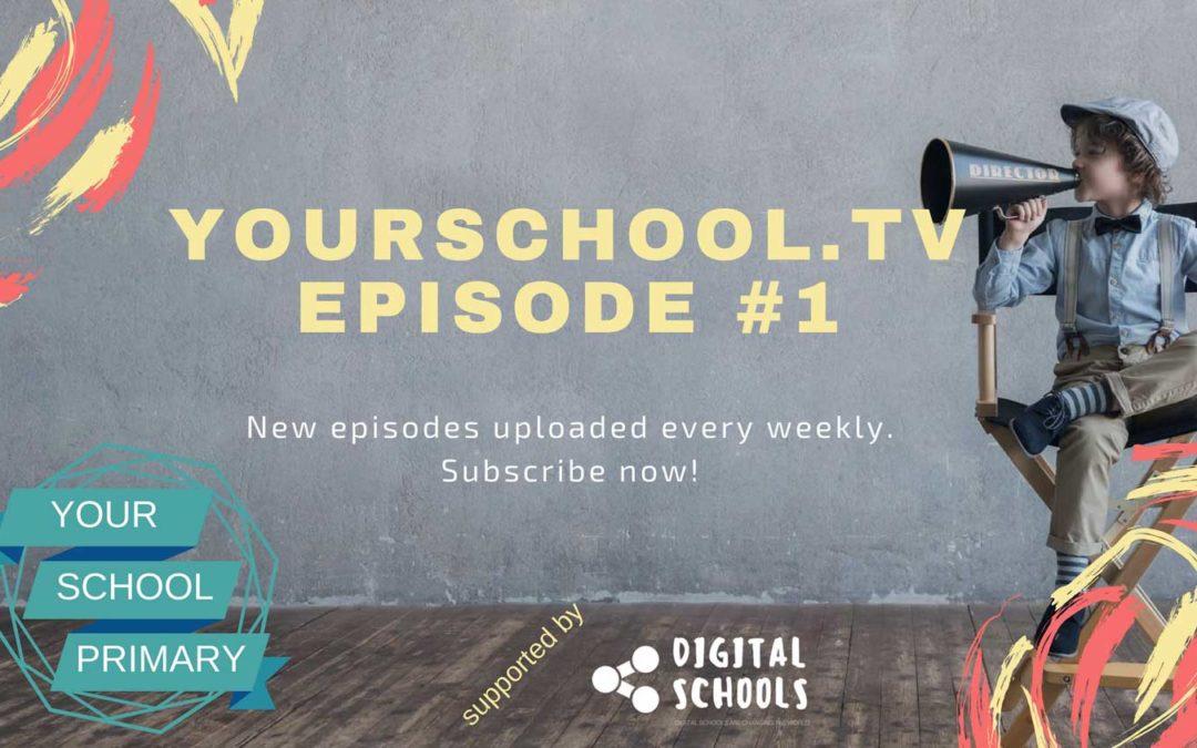 YourSchool.TV – Episode 1